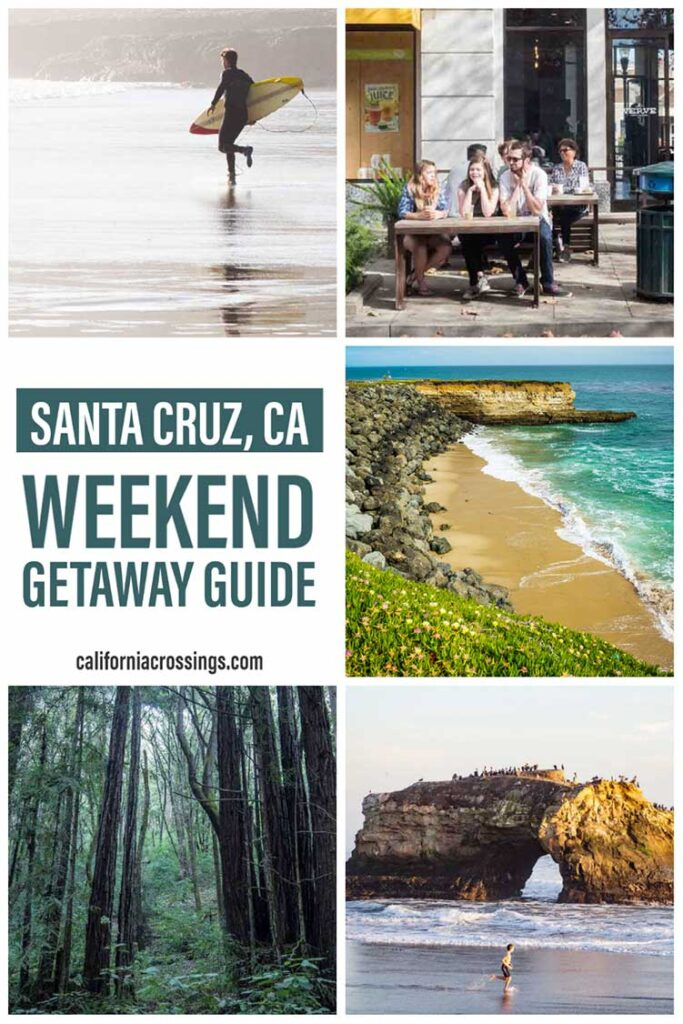 Top things to do in Santa Cruz- weekend getaway guide