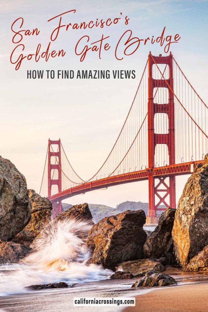 Best Golden Gate Bridge views- how to find them