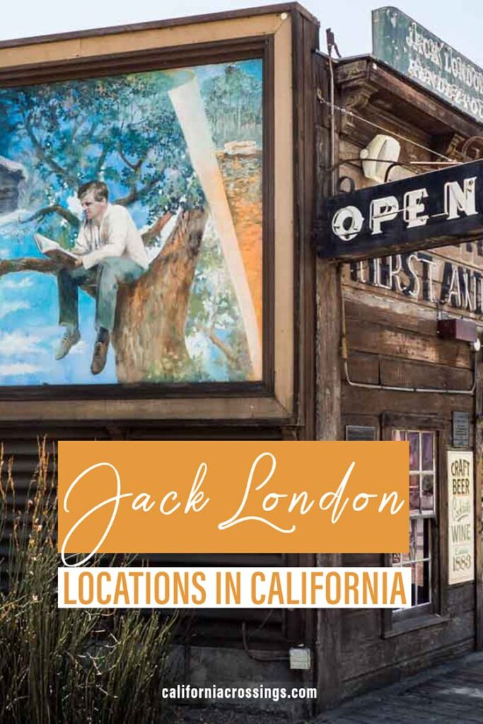 Jack London locations in the San Francisco California Bay Area
