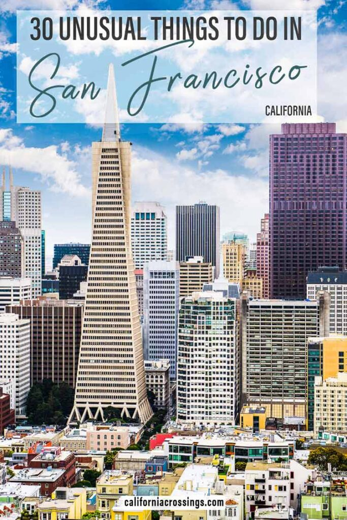Unusual things to do in San Francisco California