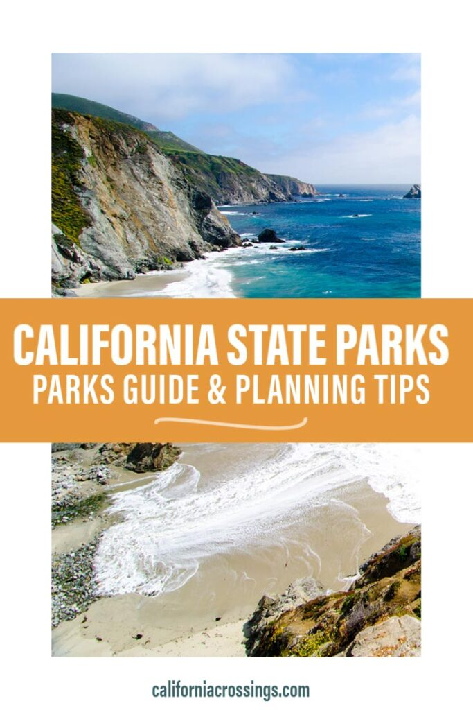 California state parks guide and planning tips