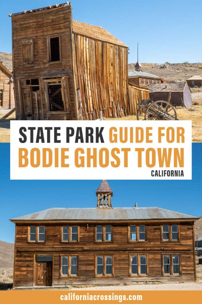 Bodie California state historic park guide