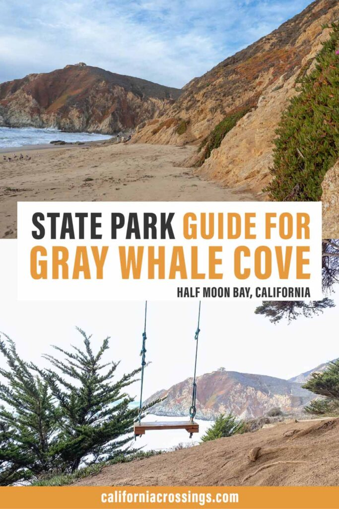 Gray Whale Cove state park guide for Half Moon Bay California