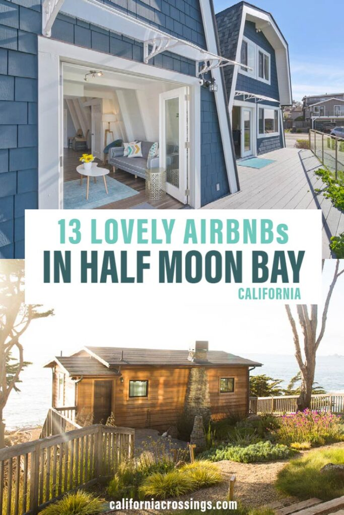 13 Lovely Airbnbs in Half Moon Bay California