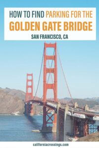 How to find parking at the Golden Gate Bridge, San Francisco California