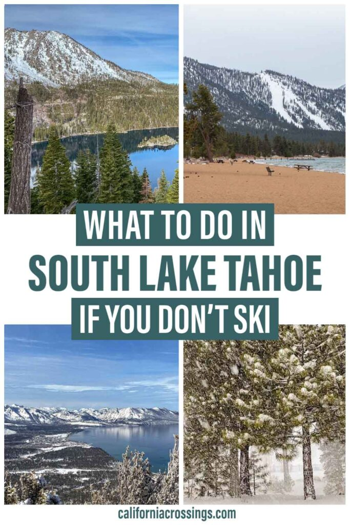 What to do in South Lake Tahoe if you don't ski. lake snow and trees