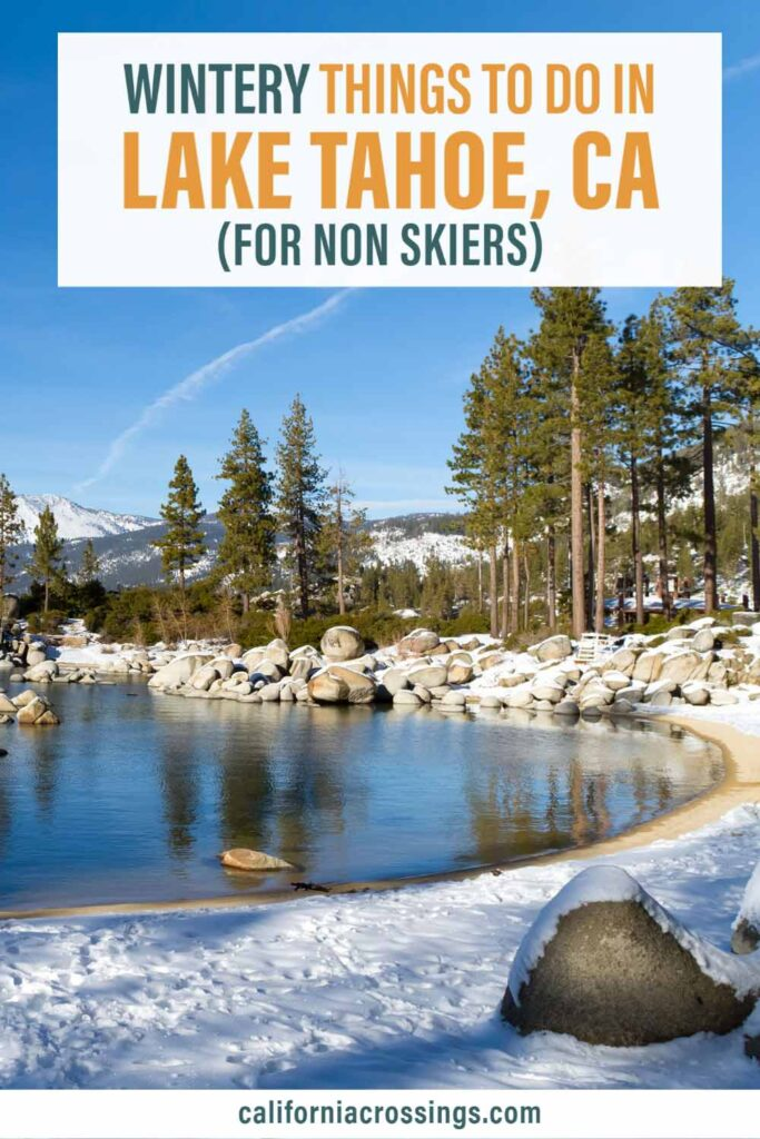 Things to do in Lake Tahoe in the winter for non skiers. lake with snow and pine trees