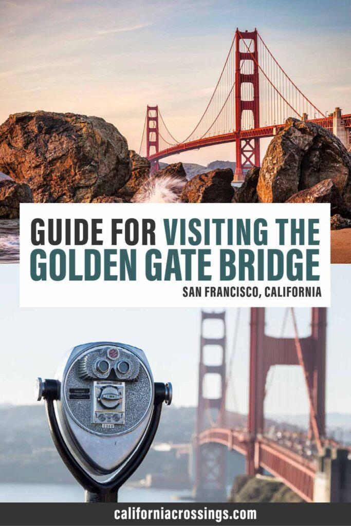 Guide for Visiting the Golden Gate Bridge San Francisco California
