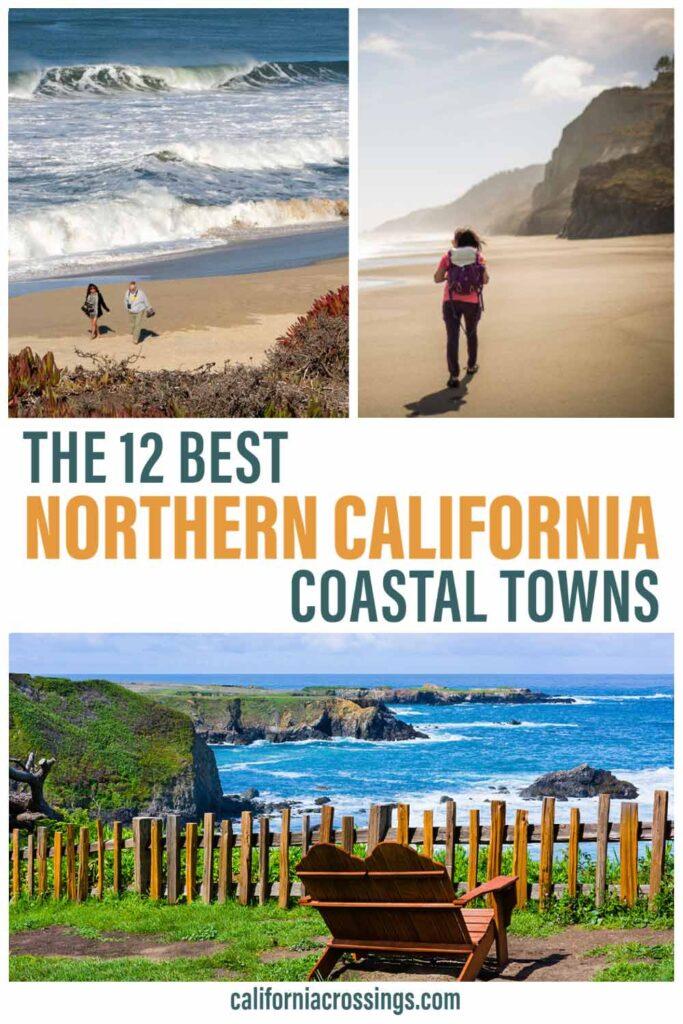 12 best northern california beach towns. beaches and coastal views