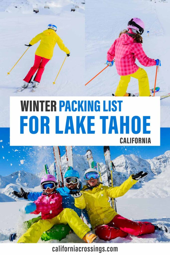 Winter packing list for Lake Tahoe California- family skiing