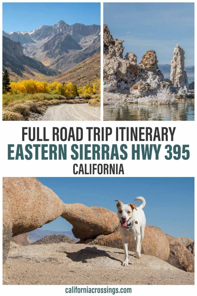 full Road trip itinerary Eastern Sierras highway 395 in California