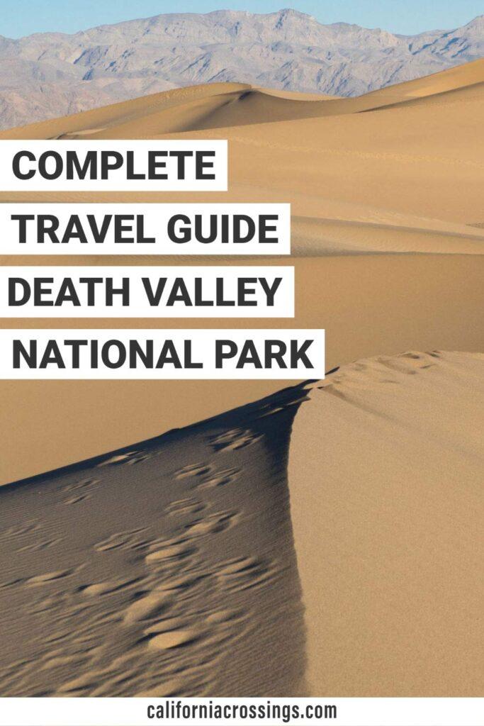 Complete travel guide for Death Valley National Park visit