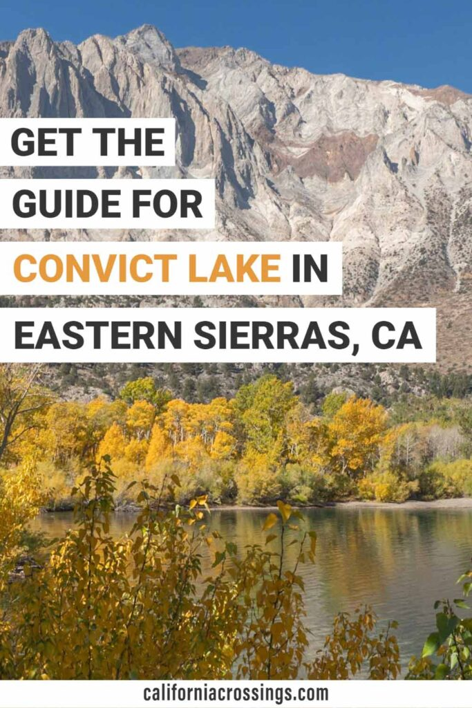 Guide for Convict Lake in the Eastern Sierras California. Fall leaves, lake and mountain