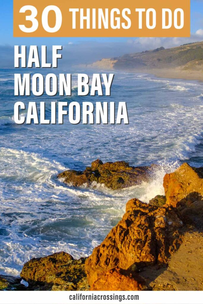 30 fun things to do in Half Moon Bay California