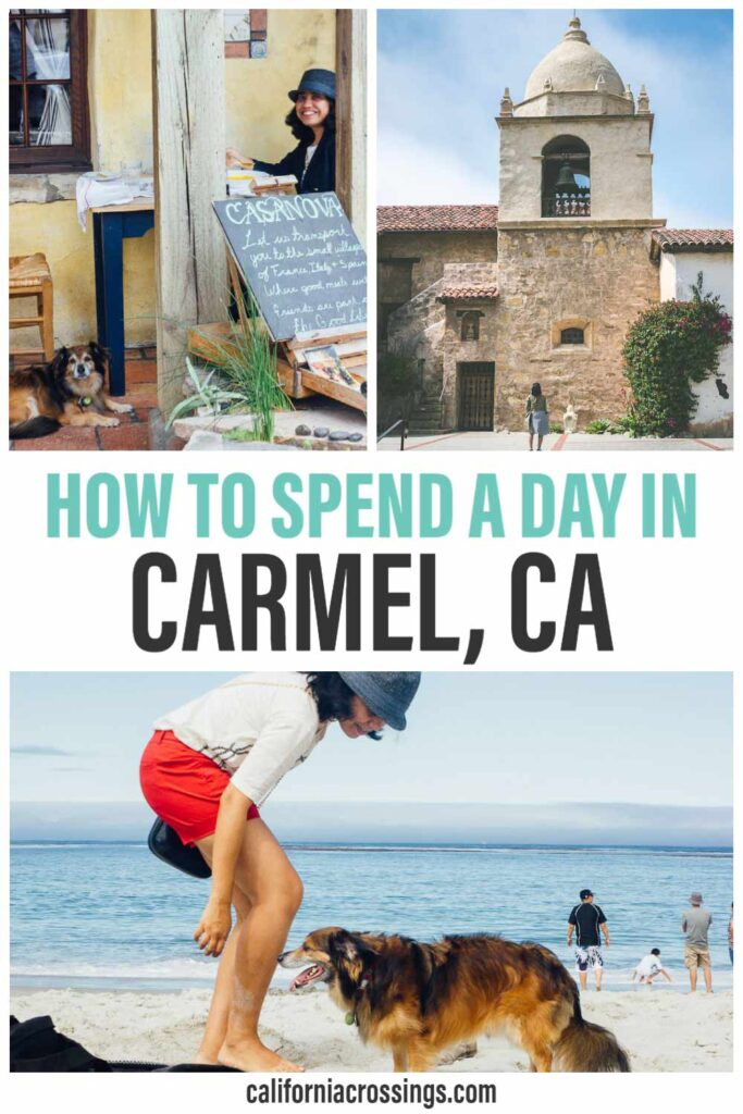 How to spend a day in Carmel by the Sea California