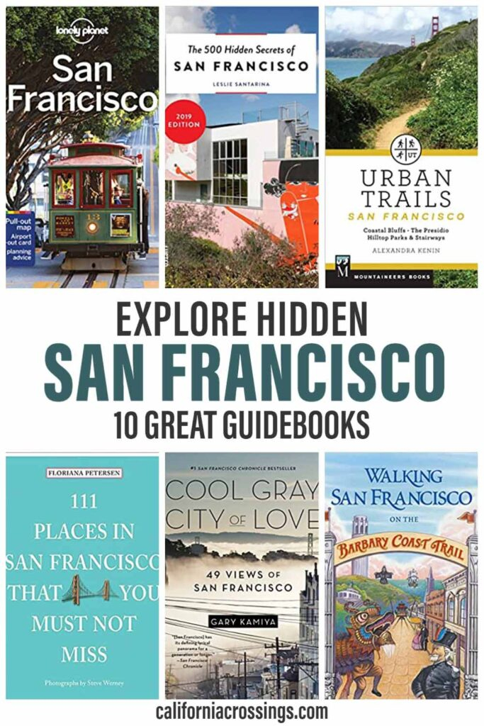 San Francisco guidebooks: Explore hidden SF 10 great guides