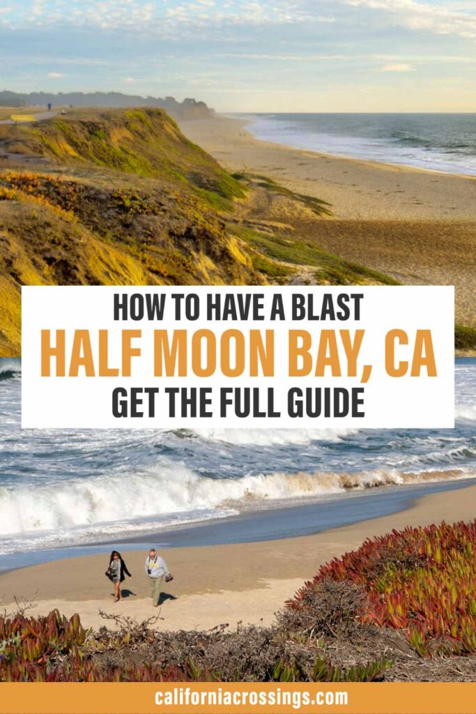 top things to do in Half Moon Bay - visitor guide