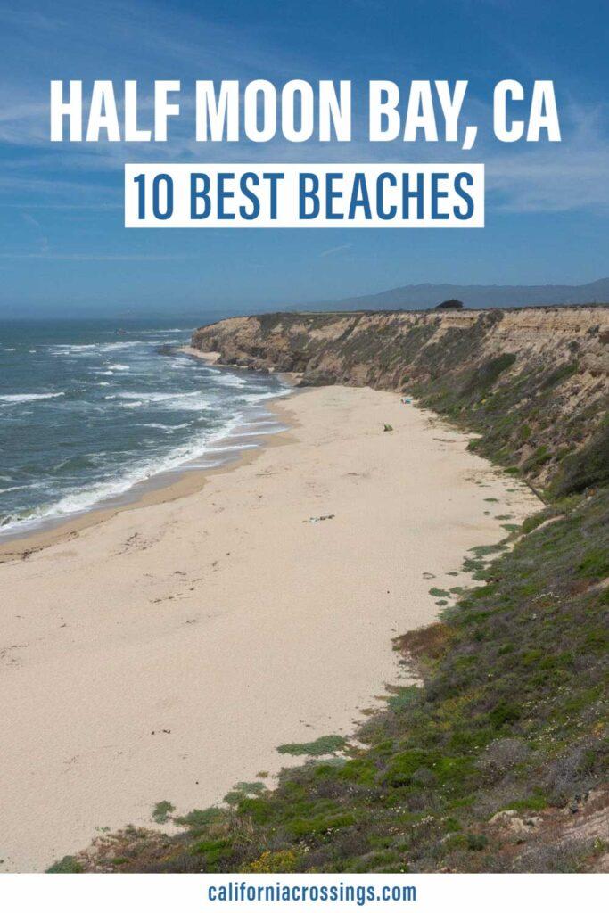 10 best beaches in Half Moon Bay California. crescent beach and surf