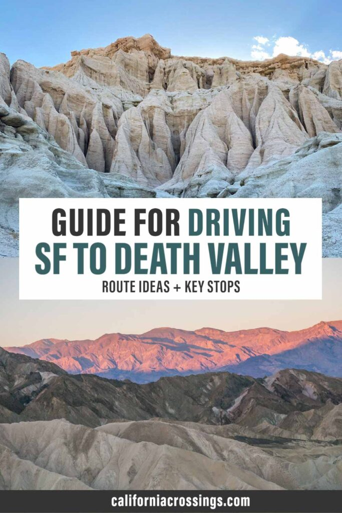 Guide for driving SF to Death Valley