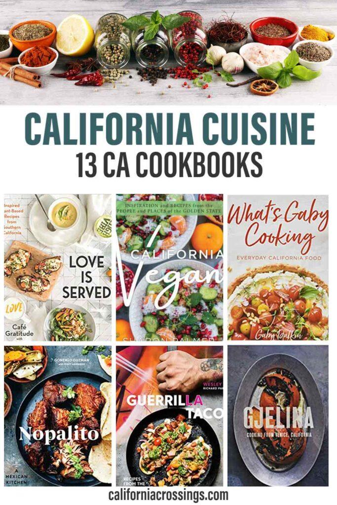 California cuisine: 13 California cookbooks