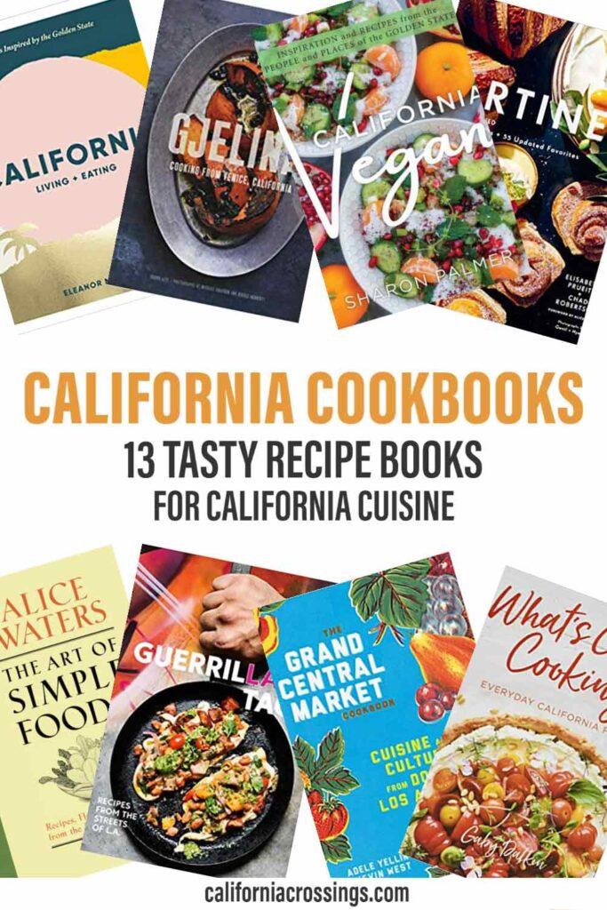 California cookbooks: 13 tasty recipe books