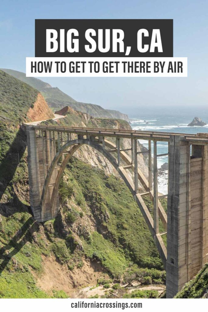 Closest airports to Big Sur