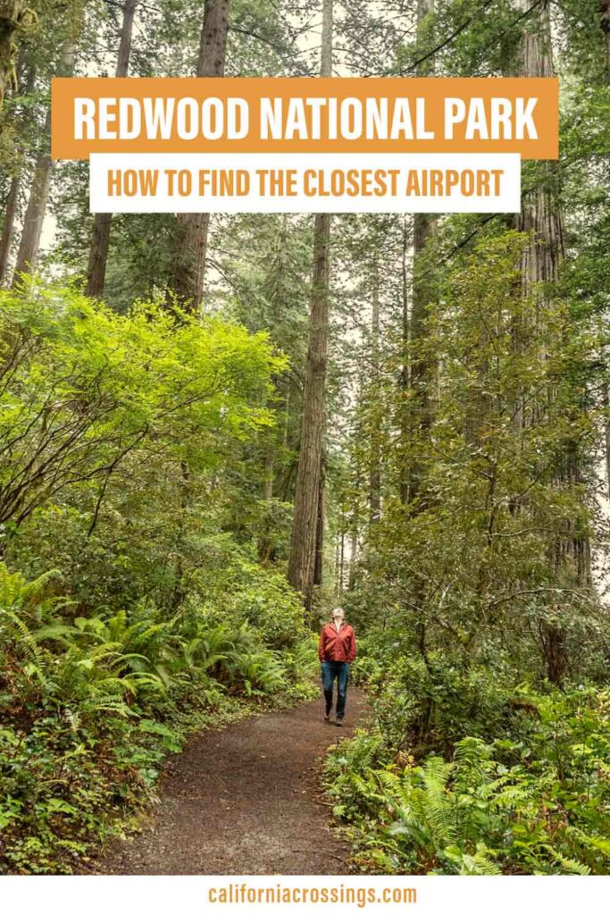 Closest airport to Redwood National Park